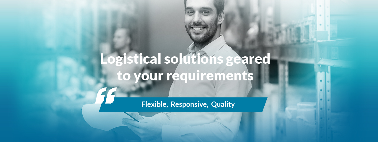 Logistical solutions geared to your reqirements